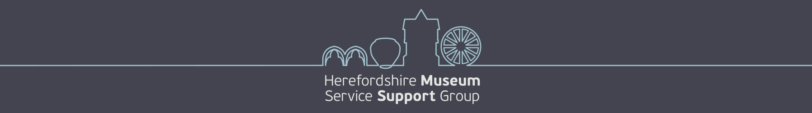 Herefordshire Museum Service Support Group